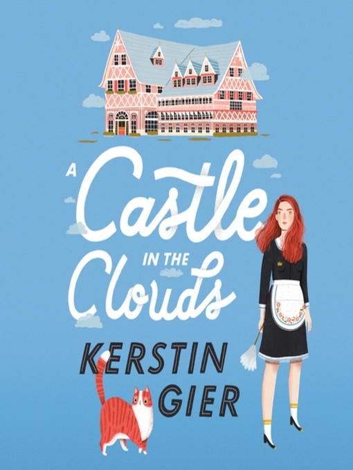 Title details for A Castle in the Clouds by Kerstin Gier - Wait list