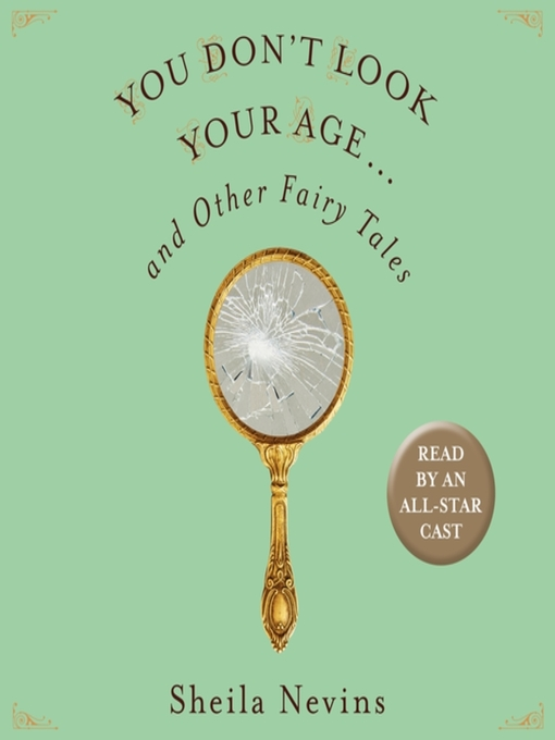 Cover image for You Don't Look Your Age...and Other Fairy Tales