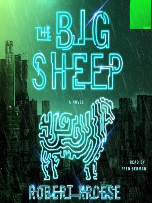 Title details for The Big Sheep by Robert Kroese - Available