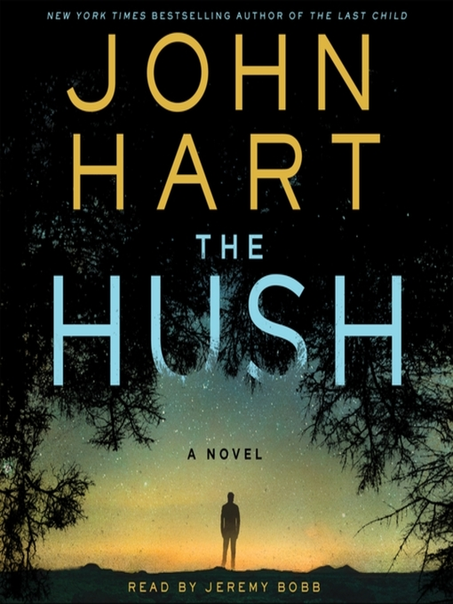 Title details for The Hush by John Hart - Wait list