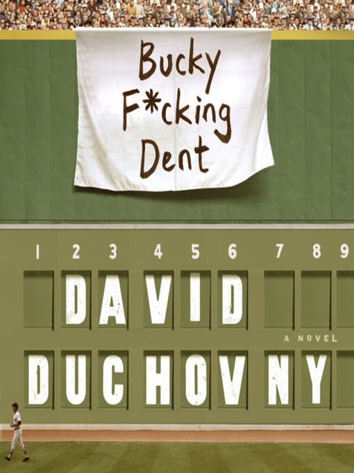 Title details for Bucky F*cking Dent by David Duchovny - Available