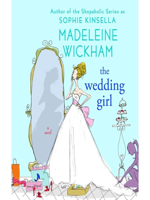 Title details for The Wedding Girl by Madeleine Wickham - Available