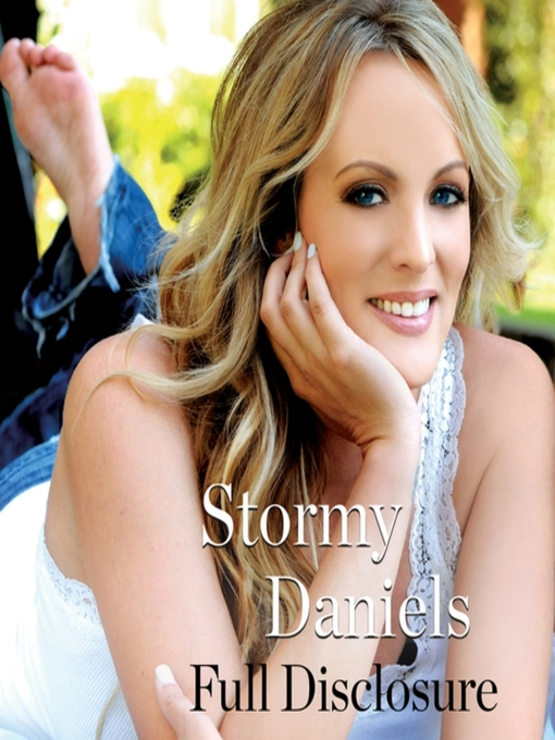 Title details for Full Disclosure by Stormy Daniels - Wait list