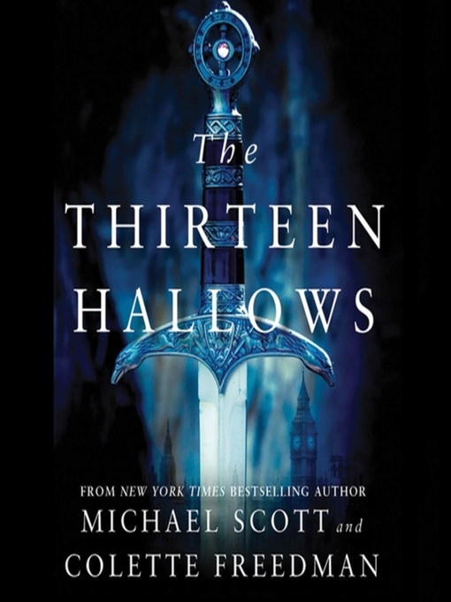 Title details for The Thirteen Hallows by Michael Scott - Available