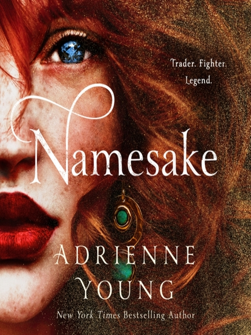Title details for Namesake by Adrienne Young - Wait list