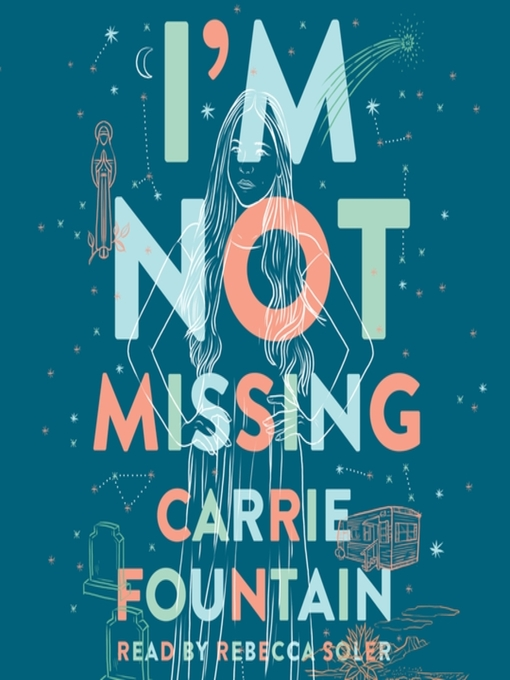 Title details for I'm Not Missing by Carrie Fountain - Available
