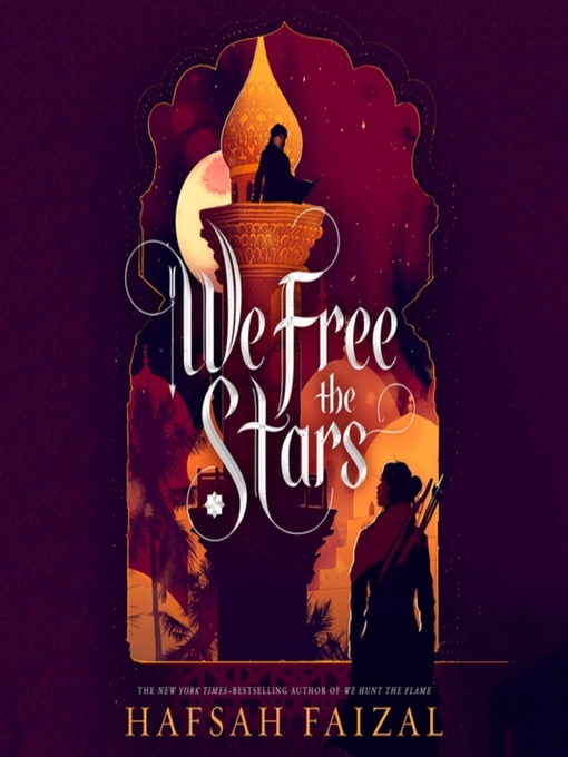 Title details for We Free the Stars by Hafsah Faizal - Wait list