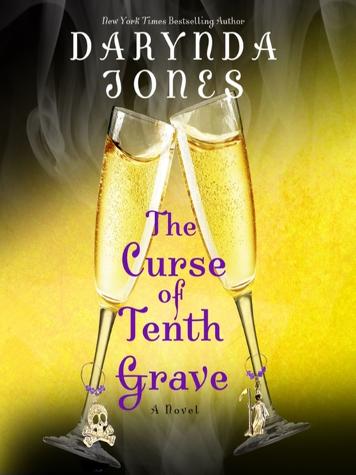 Title details for The Curse of Tenth Grave by Darynda Jones - Wait list