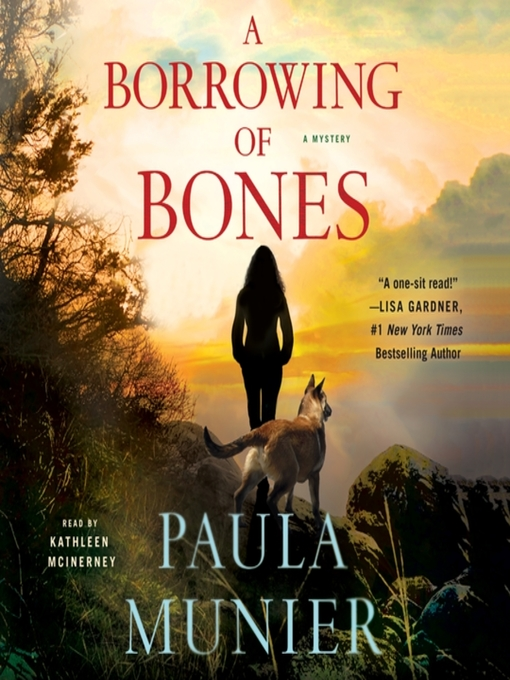 Title details for A Borrowing of Bones--A Mystery by Paula Munier - Available
