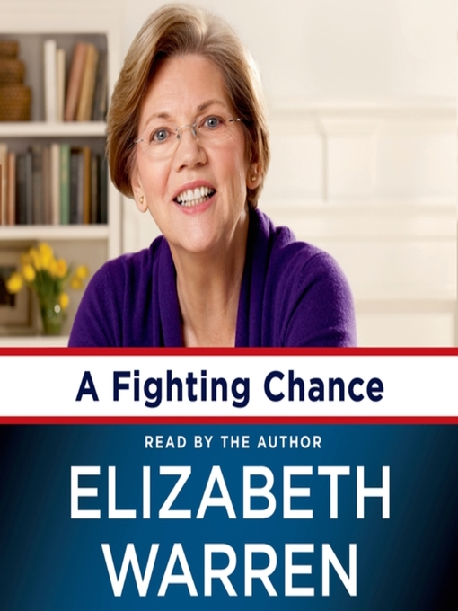 Title details for A Fighting Chance by Elizabeth Warren - Available