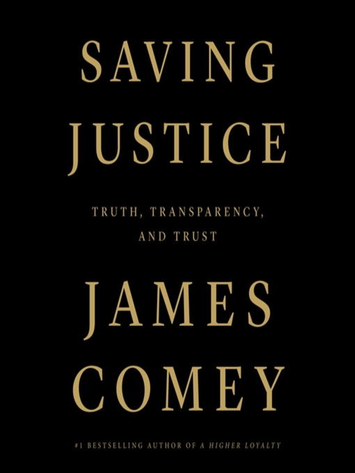 Title details for Saving Justice by James Comey - Wait list