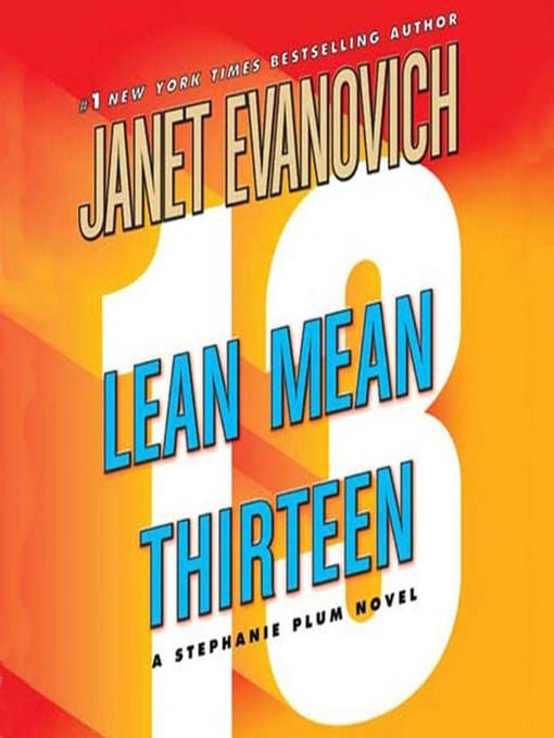 Title details for Lean Mean Thirteen by Janet Evanovich - Wait list