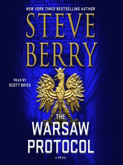 Title details for The Warsaw Protocol--A Novel by Steve Berry - Wait list