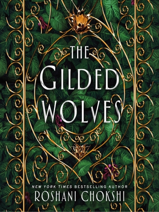 Title details for The Gilded Wolves--A Novel by Roshani Chokshi - Available