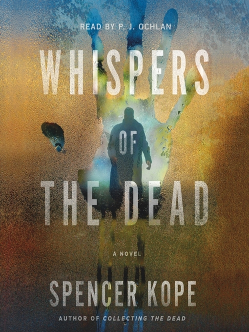 Title details for Whispers of the Dead by Spencer Kope - Available