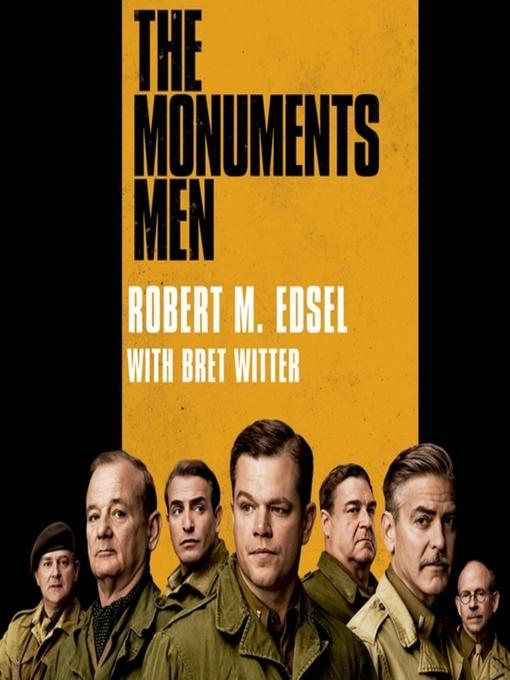Title details for The Monuments Men by Robert M. Edsel - Wait list
