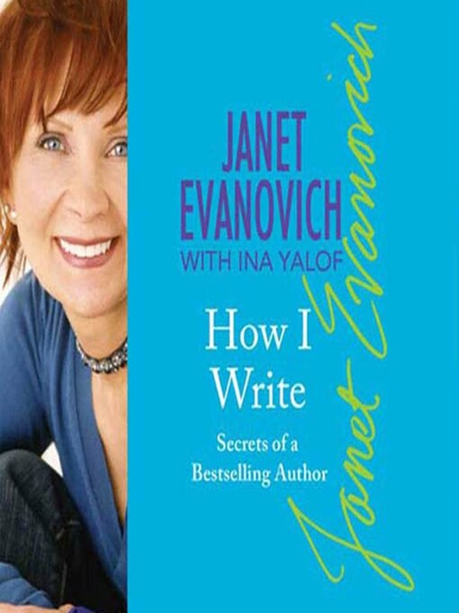 Title details for How I Write by Janet Evanovich - Available