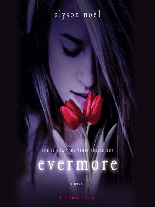 Title details for Evermore by Alyson Noël - Wait list