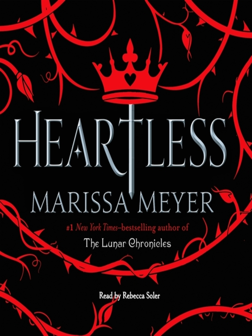 Title details for Heartless by Marissa Meyer - Wait list