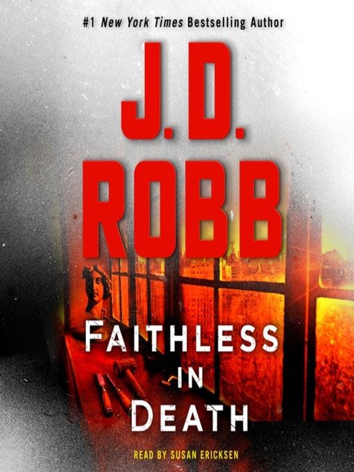 Title details for Faithless in Death by J. D. Robb - Wait list