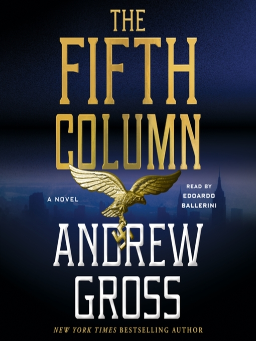 Title details for The Fifth Column by Andrew Gross - Wait list