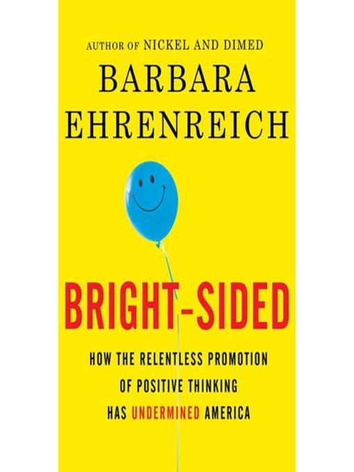 Title details for Bright-sided by Barbara Ehrenreich - Available