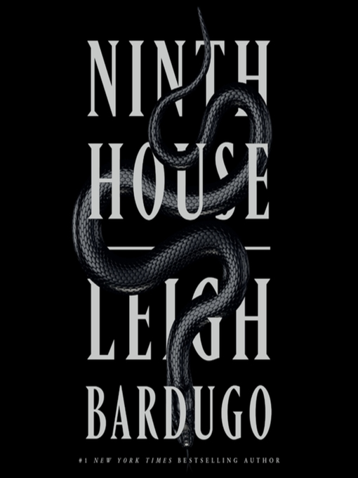 Title details for Ninth House by Leigh Bardugo - Available