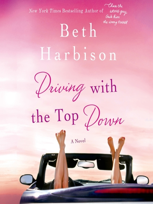 Title details for Driving with the Top Down by Beth Harbison - Available