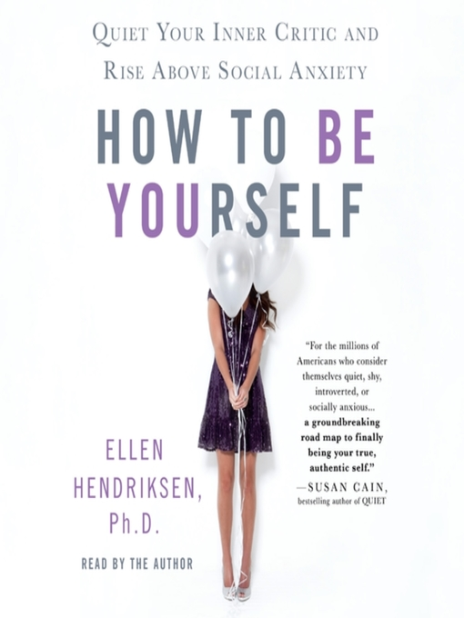 Title details for How to Be Yourself by Ellen Hendriksen - Wait list