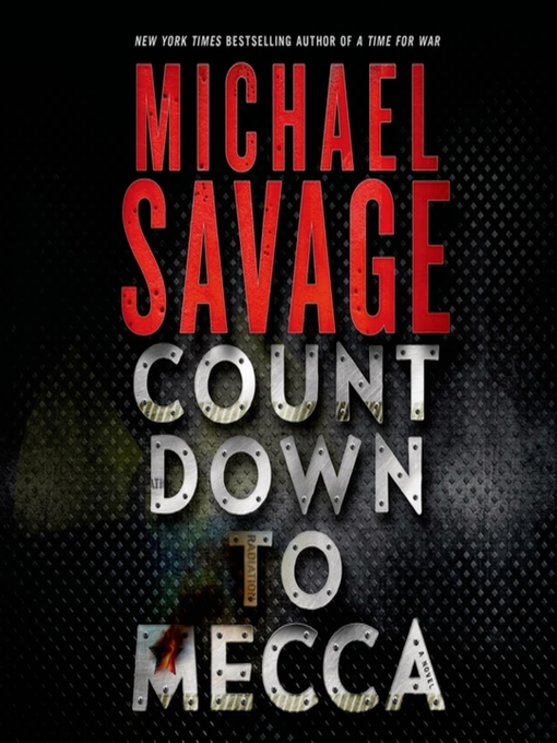 Title details for Countdown to Mecca by Michael Savage - Available