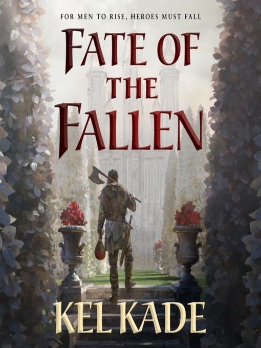 Title details for Fate of the Fallen by Kel Kade - Available