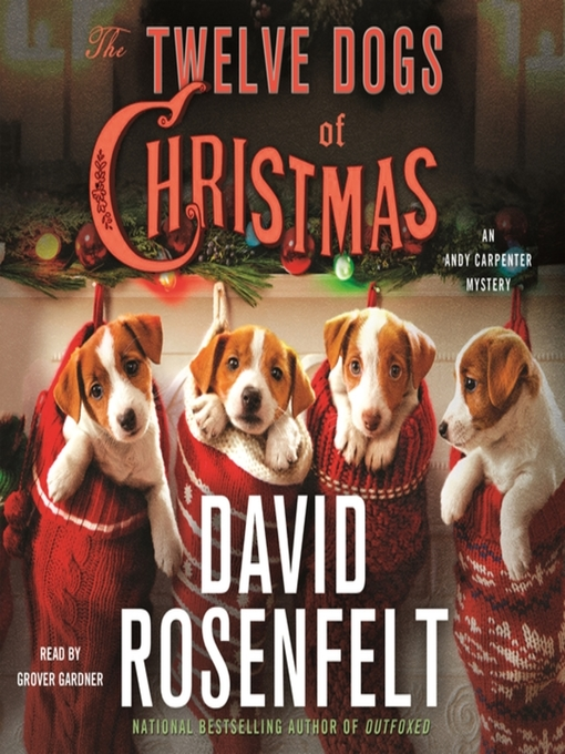 Title details for The Twelve Dogs of Christmas by David Rosenfelt - Available