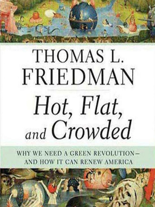 Title details for Hot, Flat, and Crowded by Thomas L. Friedman - Available