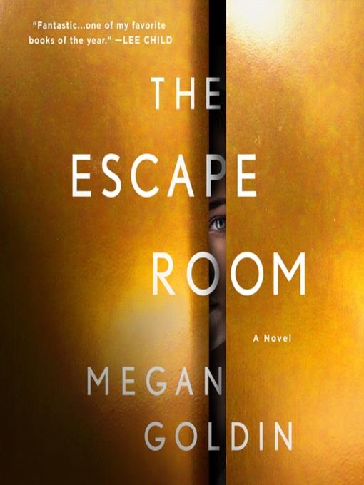 Title details for The Escape Room by Megan Goldin - Wait list
