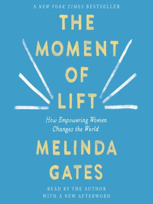 Title details for The Moment of Lift by Melinda Gates - Wait list