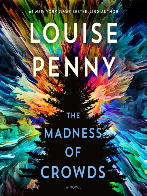 Title details for The Madness of Crowds by Louise Penny - Wait list