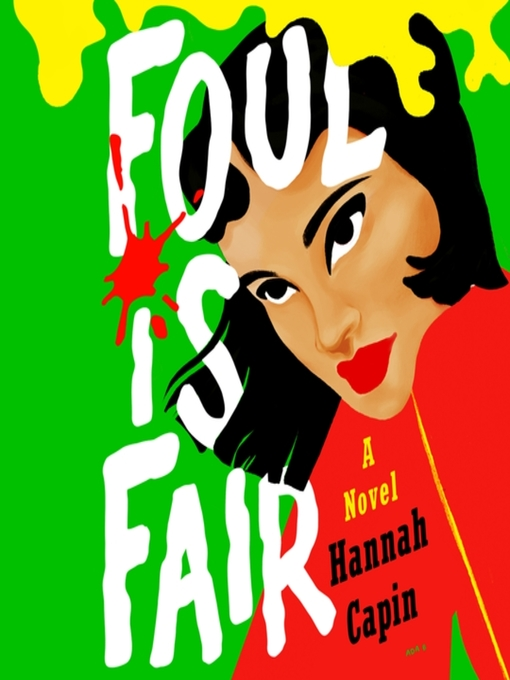Title details for Foul is Fair by Hannah Capin - Wait list