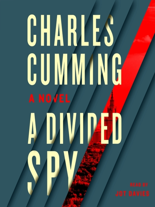 Title details for A Divided Spy by Charles Cumming - Wait list