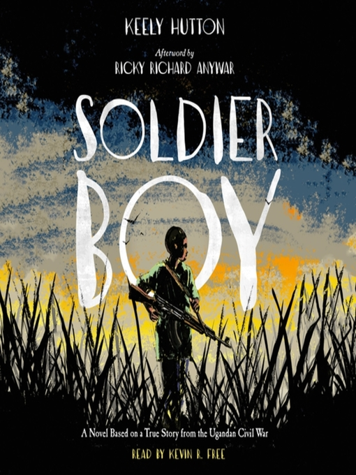 Title details for Soldier Boy by Keely Hutton - Available