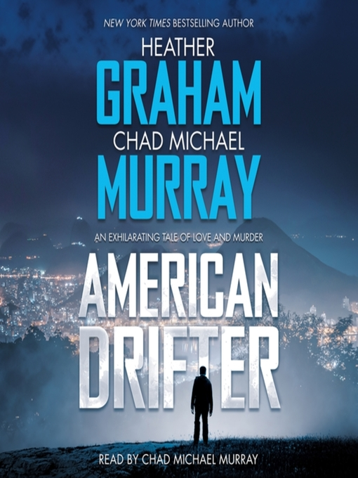 Title details for American Drifter by Heather Graham - Available