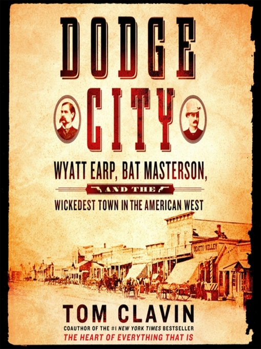 Title details for Dodge City by Tom Clavin - Available