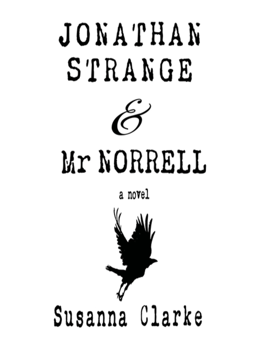 Title details for Jonathan Strange & Mr. Norrell by Susanna Clarke - Available