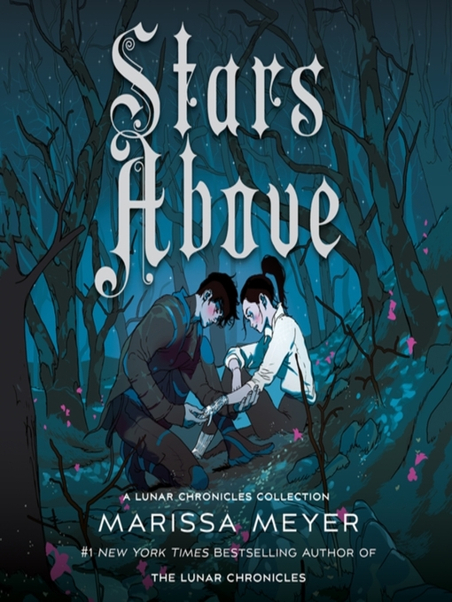 Title details for Stars Above by Marissa Meyer - Wait list