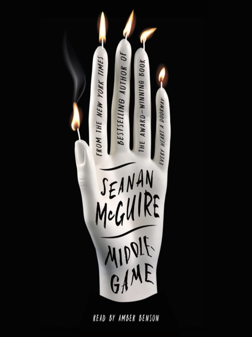 Title details for Middlegame by Seanan McGuire - Wait list