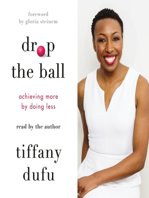 Title details for Drop the Ball by Tiffany Dufu - Wait list