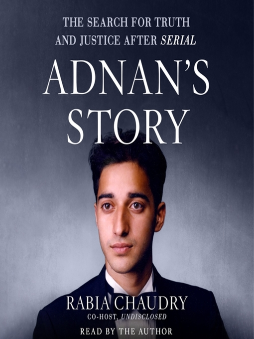 Title details for Adnan's Story by Rabia Chaudry - Wait list