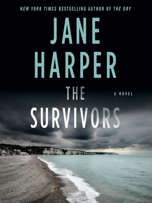 Title details for The Survivors by Jane Harper - Wait list