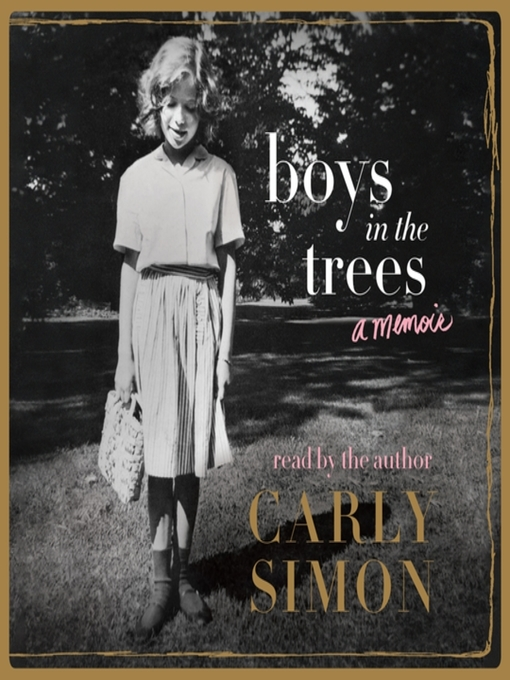 Title details for Boys in the Trees by Carly Simon - Available