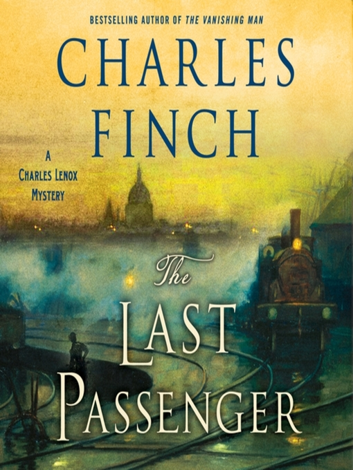 Title details for The Last Passenger by Charles Finch - Available
