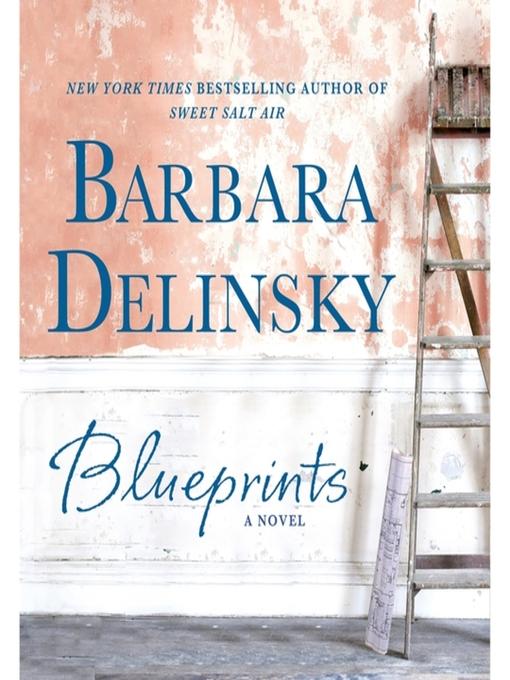 Title details for Blueprints by Barbara Delinsky - Wait list